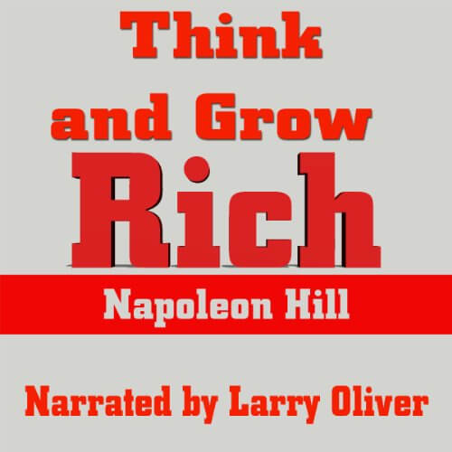 Larry Oliver Voice Over Think and Grow Rich