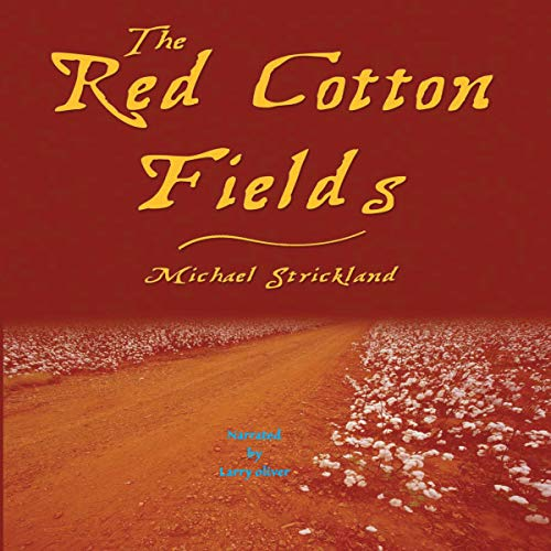 Larry Oliver Voice Over The Red Cotton Fields